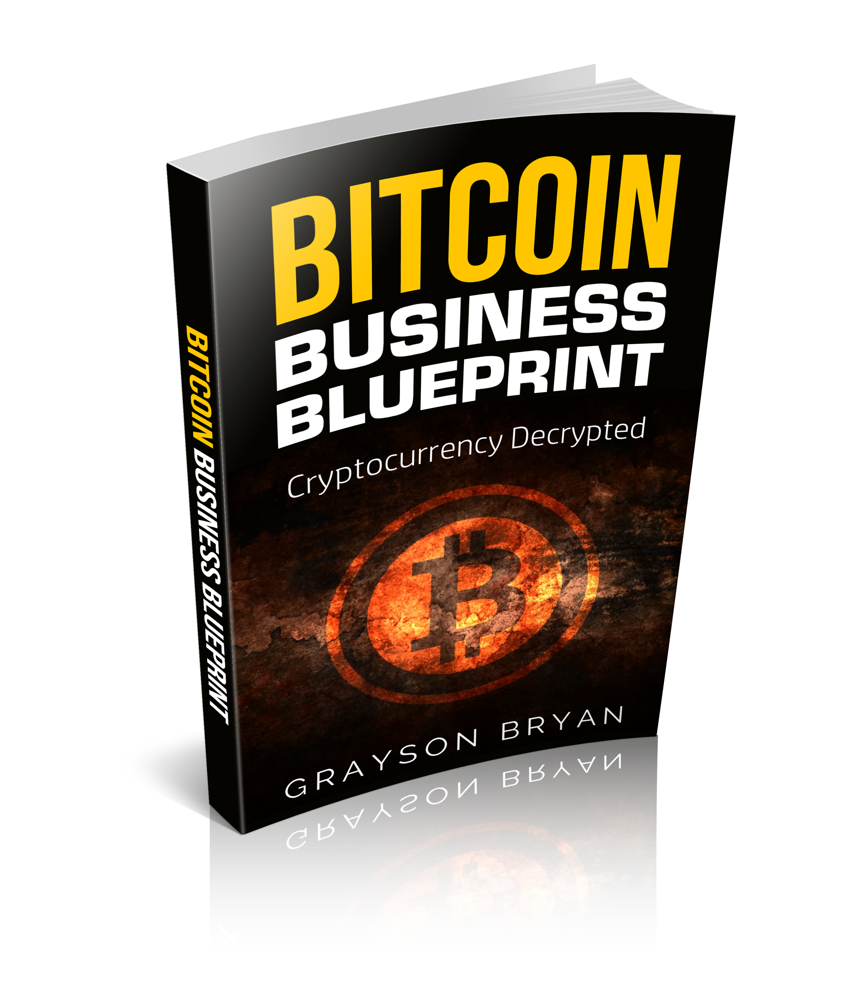 Bitcoin business blueprint grayson bryan if for whatever reason youre not satisfied with this product or feel it wasnt of any use to you simply contact support and well promptly issue a refund malvernweather Choice Image